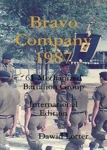 Bravo Company 1987 - Dawid Lotter  ***FREE eBook, 184 pages***