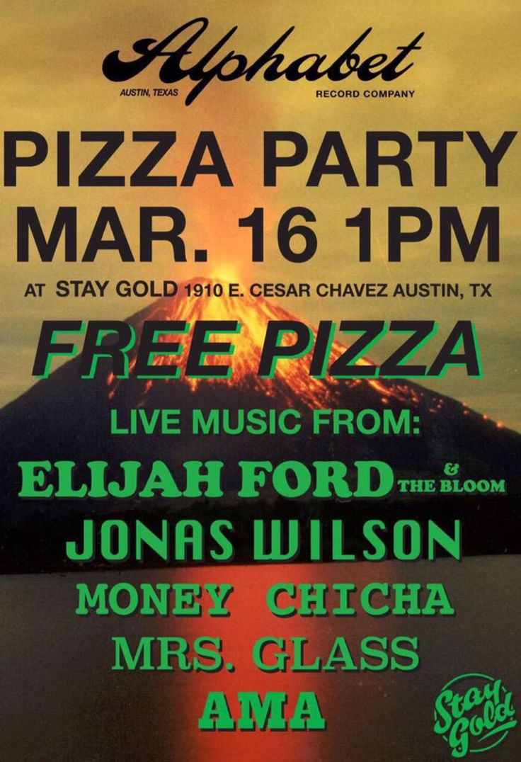 Alphabet Record Company Pizza Party | Monday, March 16, 2015 | 2-7pm | Stay Gold: 1910 E. Cesar Chavez, Austin, TX 78702 | Live music from Elijah Ford & The Bloom, Jonas Wilson, Money Chica, Mrs. Glass, and AMA...plus free pizza | Details & lineup: http://2015.do512.com/alphabetrecordcompanypizzaparty2015