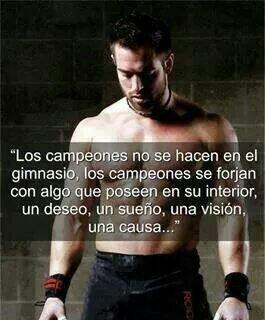 Los Campeones no se hacen en el gimnasio ... #coaching #motivacion @Pyra2elcapo