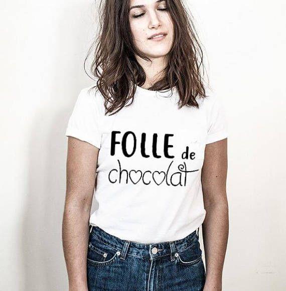 FOLLE de CHOCOLAT : T-shirt femme S à XXL