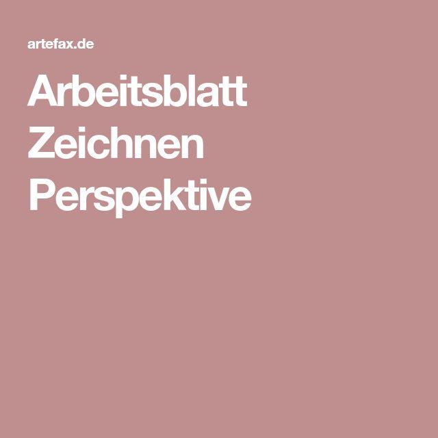 Arbeitsblatt Zeichnen Perspektive