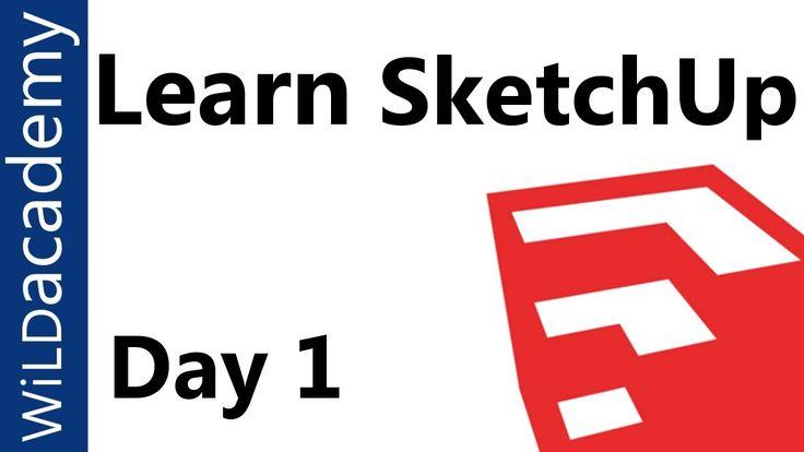 Learn SketchUp Tutorial - Day 1 - Beginner SketchUp Tutorial