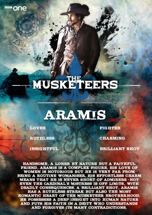 Meet Aramis. The ruthless fighter and expert shot who loves like no other, including the woman he knows he can never have.The Musketeers - brand new Original British Drama - starts Sunday 19th January on BBC One.  Am I joining another fandom? I am joining another fandom.  You're joining another fandom.