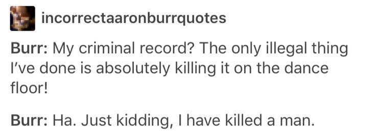 Incorrect Aaron Burr quotes
