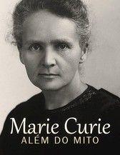 Marie Curie, Além do Mito. Primeira mulher a ser a ser sepultada no Panteão de Paris por seus próprios méritos, Marie Curie é um dos nomes mais conhecidos da Física e da Química. Por ocasião do centenário de seu segundo Prêmio Nobel, o documentário traça um perfil da mulher pioneira nos estudos sobre radioatividade.