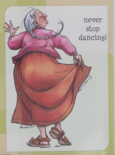 You're never too old..i even dance in my kitchen somedays rock n roll.lol my children will pull me out on the dancefloor with them....