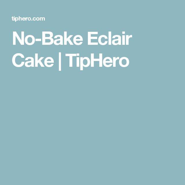 No-Bake Eclair Cake | TipHero