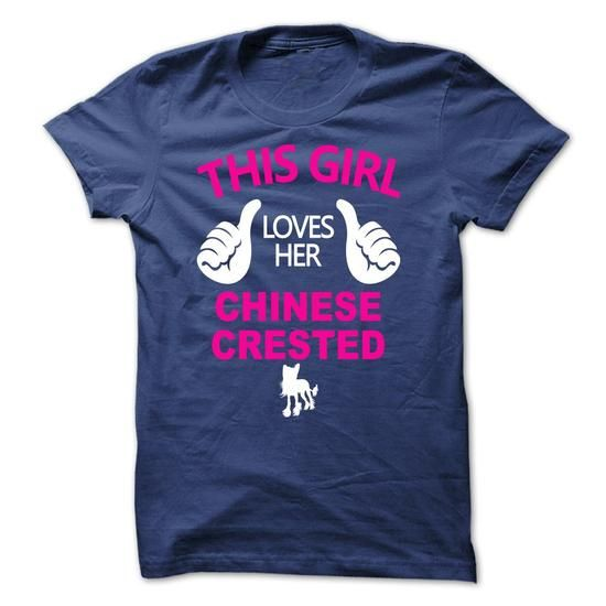 This Girl Loves Her Chinese Crested - TT1 - #sweatshirt tunic #sweatshirt embroidery. TRY  => https://www.sunfrog.com/Pets/This-Girl-Loves-Her-Chinese-Crested--TT1.html?60505