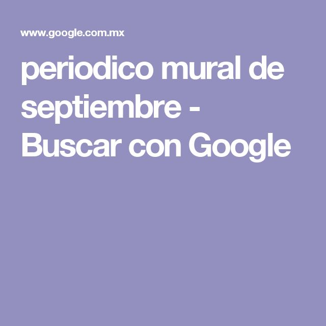 periodico mural de septiembre - Buscar con Google