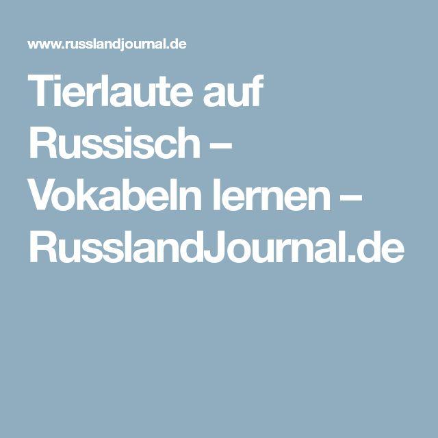 Tierlaute auf Russisch – Vokabeln lernen – RusslandJournal.de