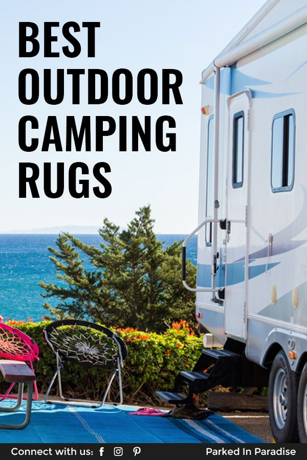 Best Outdoor Rugs For Camping Trips And Rv Travel In 2020