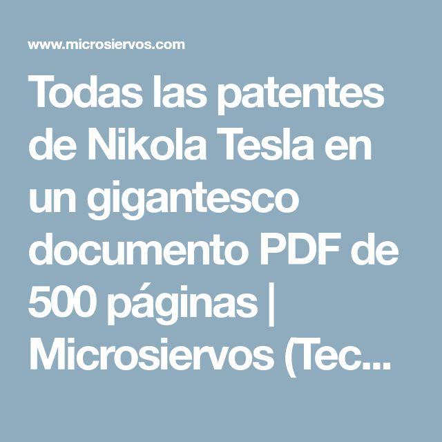 Todas las patentes de Nikola Tesla en un gigantesco documento PDF de 500páginas | Microsiervos (Tecnología)