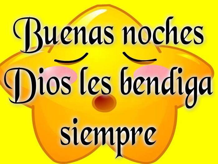 Buenas noches, Dios les bendiga siempre