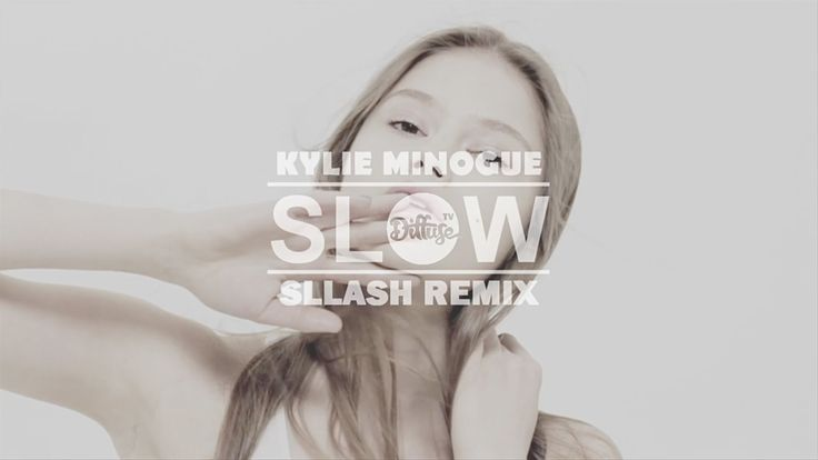 For newest releases don't forget to Subscribe! Kylie Minogue - Slow (Sllash Remix) ► Sllash » Facebook: http://facebook.com/sllashable » Soundcloud: http://s...