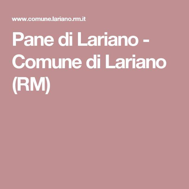 Pane di Lariano - Comune di Lariano (RM)