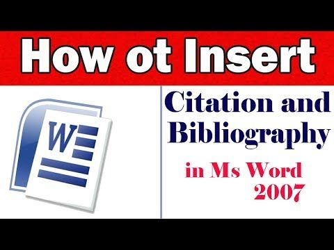 How to Insert Citation and Bibliography in Ms word 2007 in