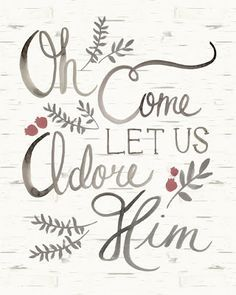 o come let us adore him chalkboard - Google Search