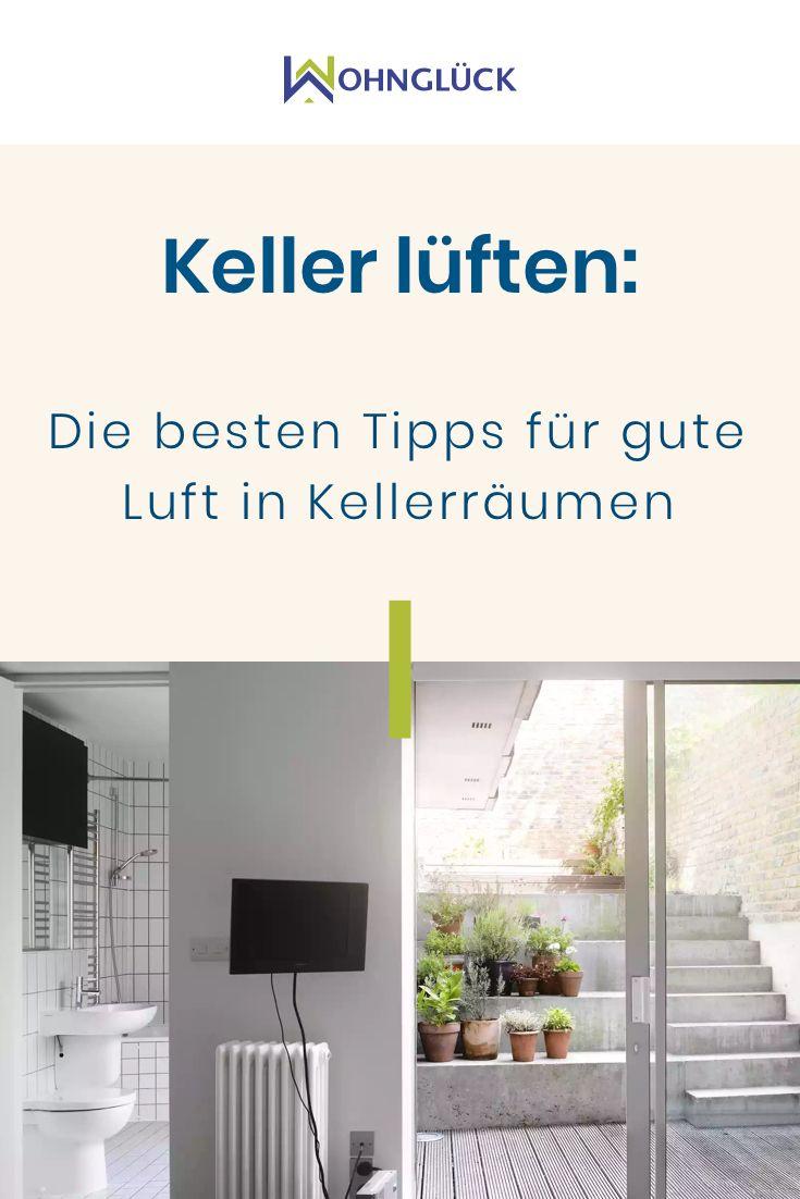 So Luftet Ihr Euren Keller Richtig Besonders An Heissen Sommertagen In 2020 Waschkuche Im Keller Kellerraum Keller