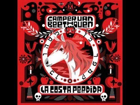 La Costa Perdida - Camper van Beethoven....after a nine year break...they are back!