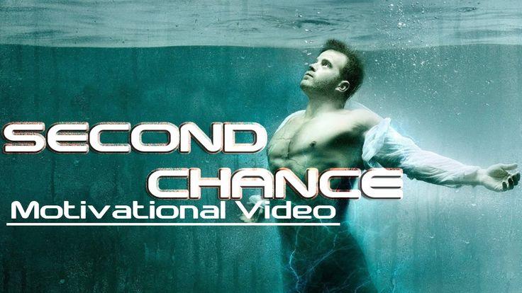 SECOND CHANCE  Motivational Video ᴴᴰ http://youtu.be/6wGkPk7pfFA