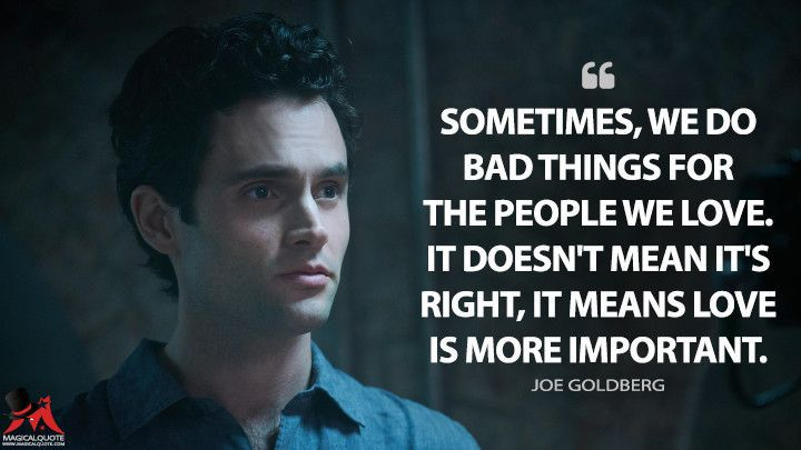 Sometimes We Do Bad Things For The People We Love It Doesn T Mean It S Right It Means Love Is More Important Magicalquote Tv Series Quotes Netflix Quotes Tv Show Quotes