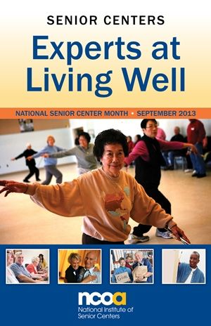September is National Senior Center Month-- get ideas from old program guide for activities, etc.