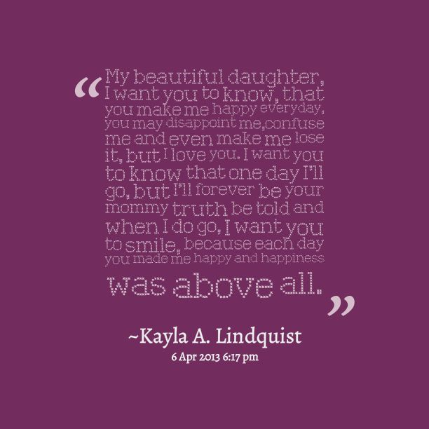 I Live For My Daughter Quotes: Quotes Picture: My Beautiful