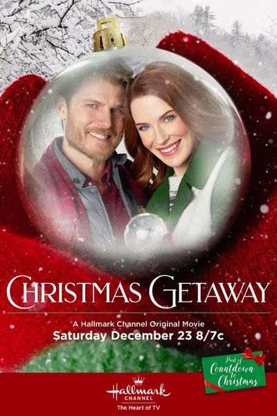 Christmas Getaway (2017) Hallmark Christmas movie starring Bridget Regan as a travel writer and Travis Van Winkle as a widower with a daughter who end up staying in the same cabin for Christmas