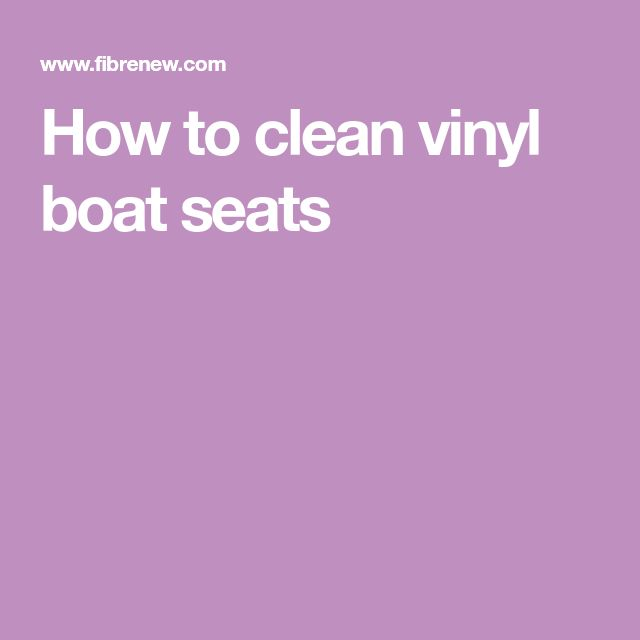 how to clean vinyl windows on a boat