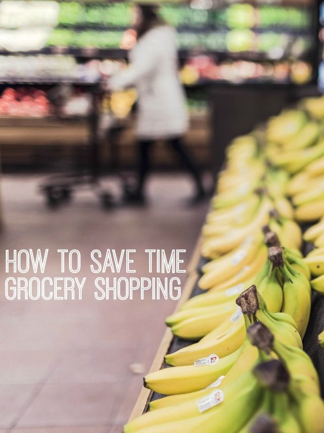 How to Save Time Grocery Shopping | What s and Learning