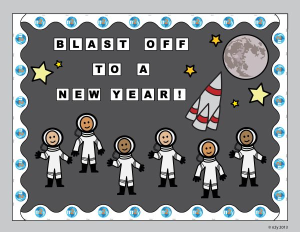 Free Bulletin Board Materials Blast Off To A New Year