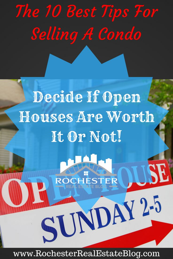 10 Tips For Selling A Condo - Decide If Open Houses Are Worth It Or Not - http://www.rochesterrealestateblog.com/10-best-tips-selling-a-condo/ via @KyleHiscockRE