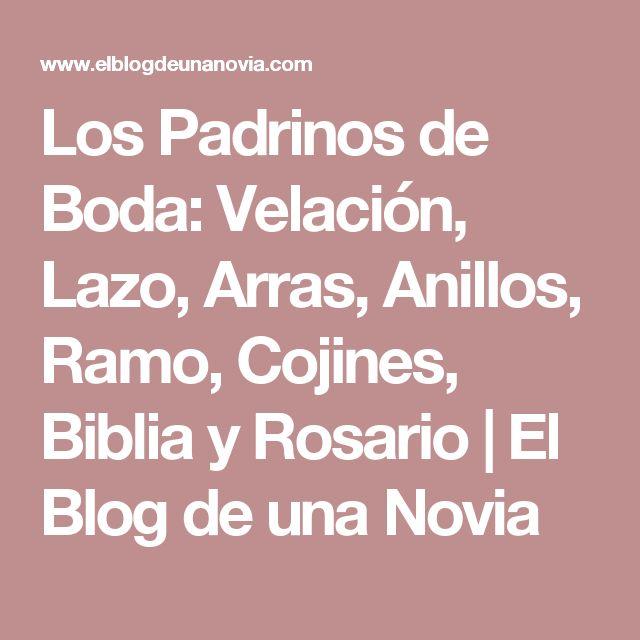 Los Padrinos de Boda: Velación, Lazo, Arras, Anillos, Ramo, Cojines, Biblia y Rosario   El Blog de una Novia