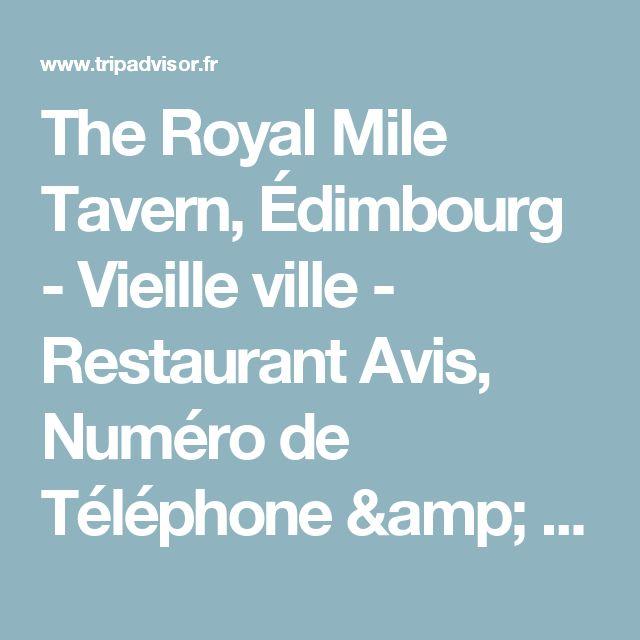 The Royal Mile Tavern, Édimbourg - Vieille ville - Restaurant Avis, Numéro de Téléphone & Photos - TripAdvisor