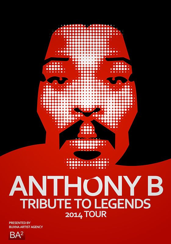 Anthony B - Tribute To Legends 2014 Tour - Poster