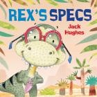 Rex's Specs by Jack Hughes.   Follow the adventures of the loveable dinosaur, Rex, and his friends, Dachy, Steggie and Emmy. Rex has to wear glasses, but sometimes he wishes he didn't have to. So one day, he decides to go out without them. But oh no! What's that ahead Watch out, Rex!