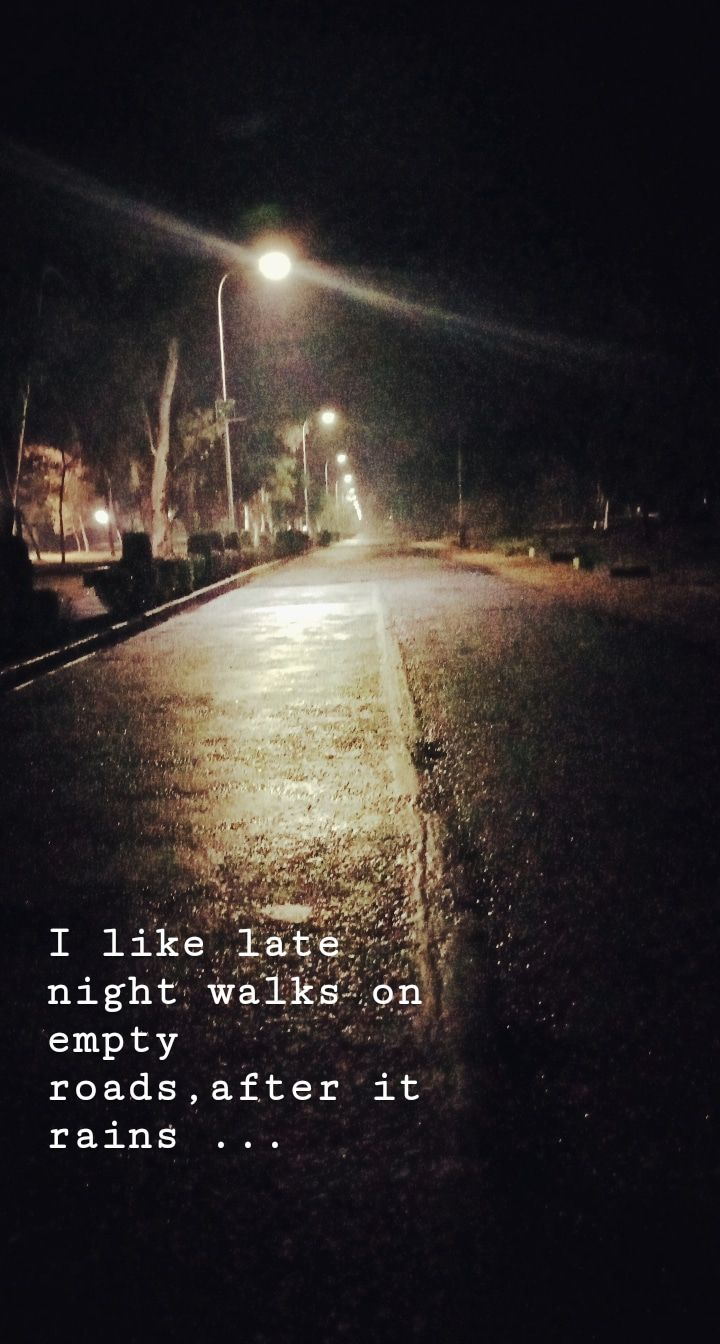 Late Night Walks On Rainy Night Are Peaceful Night Walking Late Night Quotes Rainy Night