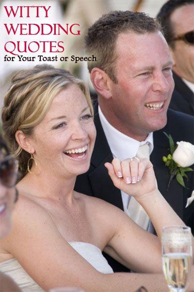 Witty Wedding Quotes #WeddingQuotes, #WeddingToasts - Knot For Life