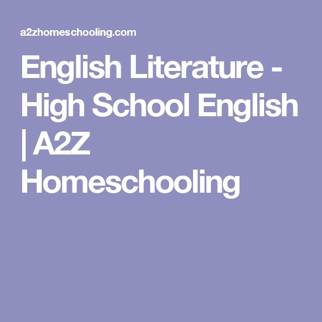 English Literature - High School English | A2Z Homeschooling