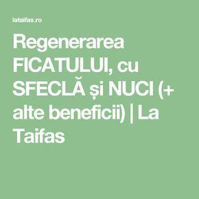 Regenerarea FICATULUI, cu SFECLĂ și NUCI (+ alte beneficii) | La Taifas