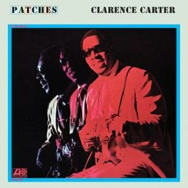 Clarence Carter Patches LP Vinil 180 Gramas Pure Pleasure Records Ray Staff Air Mastering Atlantic EU - Vinyl Gourmet
