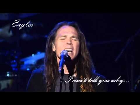 "(5:05) ""I Can't Tell You Why"" Eagles Farewell Tour-Live From Melbourne, Australia at the Rod Laver Arena 2005 (Taken from the DVD) Glenn Frey: Lead guitars, piano, keyboards, Lead vocals.  Joe Walsh: Lead guitars, Slide Guitar, keyboards, organ, Lead vocals.  Timothy B. Schmit: Bass guitar, Lead vocals.  Don Henley: drums, percussion, guitars, Lead vocals."