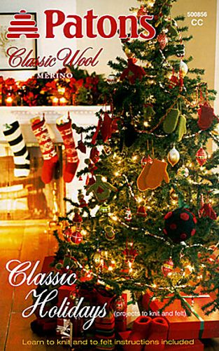 Patons 500856 Classic Holidays (To Knit & Felt) Out of Print
