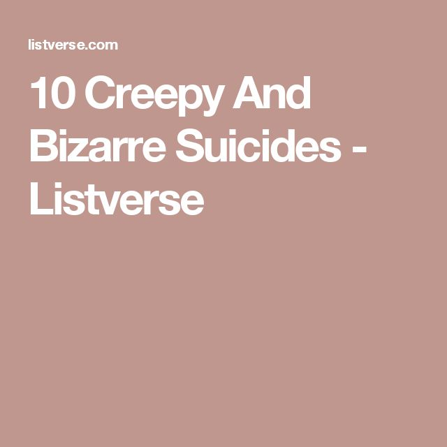 10 Creepy And Bizarre Suicides - Listverse