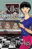 Free Kindle Book -   Killer Cannoli (A Terrified Detective Mystery Book 2)