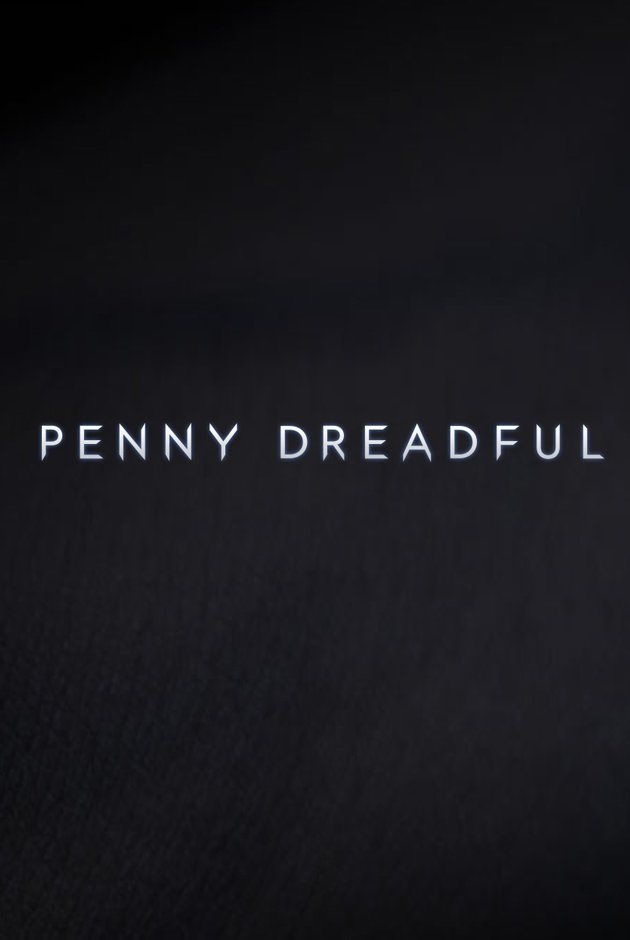 Penny Dreadful (TV Series 2014– ) showtime series. looks super creepy but super awesome *awesome show! can't wait for season 2