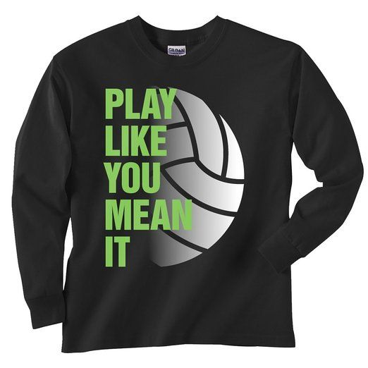 Volleyball Play Like You Mean It Black Long Sleeve T Shirt Adult Small Black