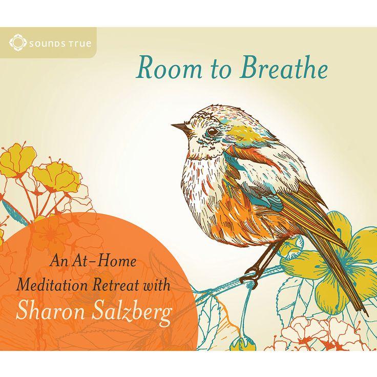 Room to Breathe, Sharon Salzberg Meditation CD, click the link to hear a clip