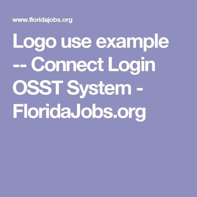 Logo use example -- Connect Login OSST System - FloridaJobs.org