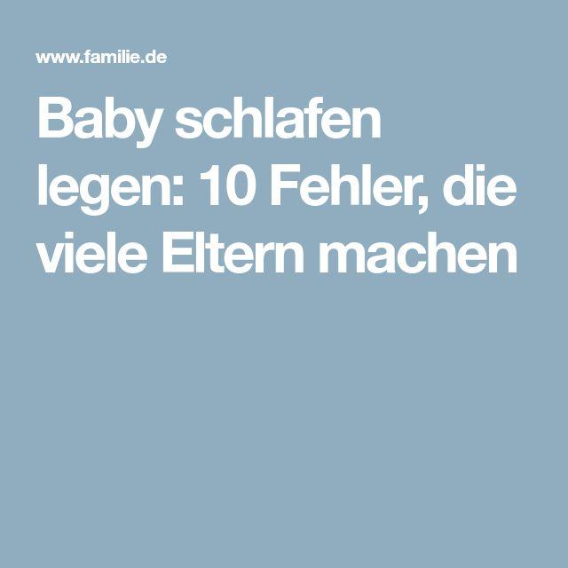 Baby schlafen legen: 10 Fehler, die viele Eltern machen